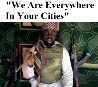 "Boko Haram Shekau ""we are everywhere in your cities"""